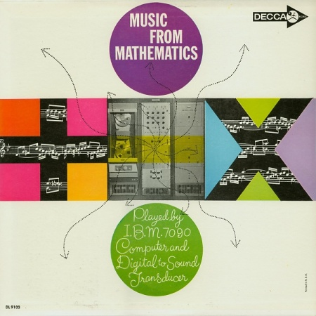 "Portada del disco ""Music from Mathematics"" Decca Records (EE.UU., 1962), LP vinilo, música electrónica. Producido por Bell Telephone Laboratories (1957-1991). Creado en un ordenador IBM 7090"