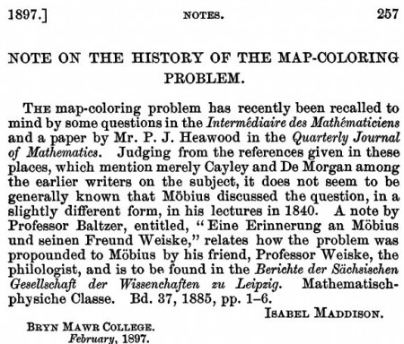 Isabel Maddison, Note on the history of the map-coloring problem, Bull. Amer. Math. Soc. 3 (7), 235-264, 1897  http://projecteuclid.org/download/pdf_1/euclid.bams/1183414940
