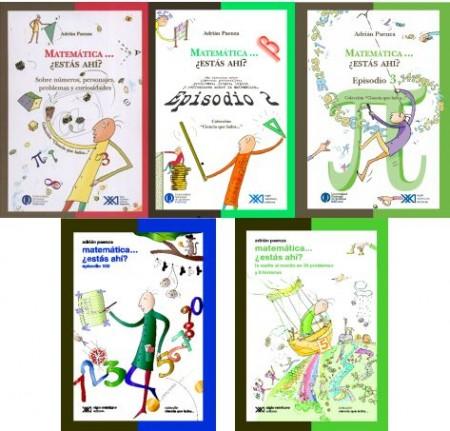 """Los libros de la colección """"Matemática... ¿estás ahí?"""" de Adrián Paenza"""