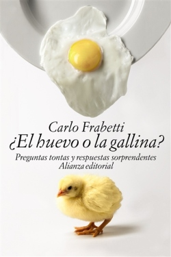 El_huevo_o_la_gallina-Frabetti_Carlo-9788491040378