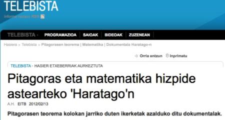 1. irudia: EITBko 'Haratago' saioak 2012an matematika izan zuen hizpide eta Pitagoras matematikari famatuaren teorema kolokan jartzen zituen ikerketak aztertu zituzten.